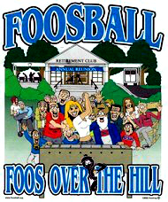 foosball t-shirt over the hill